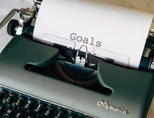 Getting Where You Want to Go by Setting Goals